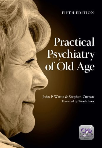 practical-psychiatry-of-old-age-by-john-p-wattis-stephen-curran-2013-paperback