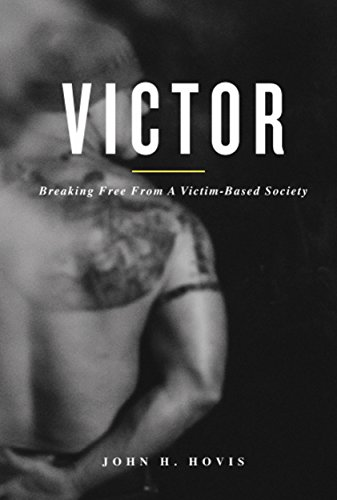 victor-breaking-free-from-a-victim-based-society-english-edition