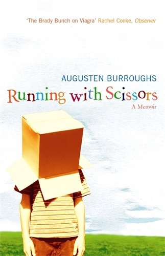 Running With Scissors: A Memoir (English Edition)