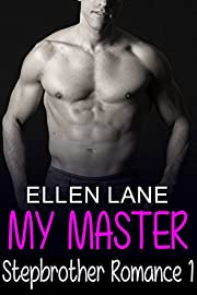 My Master: Stepbrother Romance 1 (Young Adult Billionaire Short Stories) (Contemporary Romance BBW Menage Series)