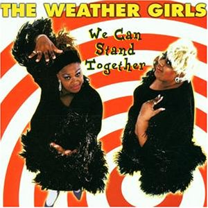 Weather Girls - We Can Stand Together - Zortam Music