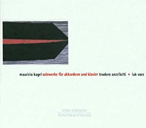 Kagel: Solo Works For Accordian And Piano / Anzellotti, Vaes
