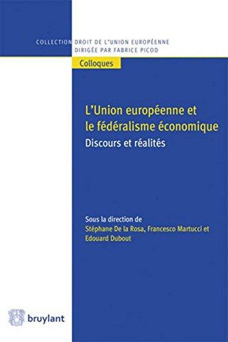 L'Union européenne et le fédéralisme économique