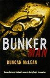 Bunker Man (0099534819) by McLean, Duncan