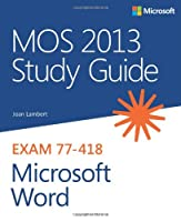 MOS 2013 Study Guide for Microsoft Word Front Cover