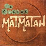 echange, troc Matmatah - La Ouache