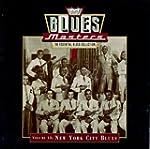 Blues Masters, Vol. 13: New York City...