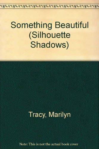 Image of Something Beautiful (Silhouette Shadows)