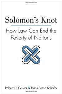 Solomon's Knot: How Law Can End the Poverty of Nations (The Kauffman Foundation Series on Innovation and Entrepreneurship) download ebook