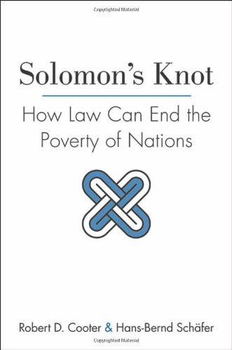 Solomon's Knot: How Law Can End the Poverty of