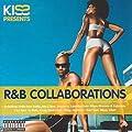 Kiss presents R&B Collaborations