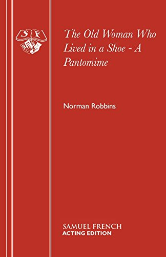 The Old Woman Who Lived in a Shoe - A Pantomime