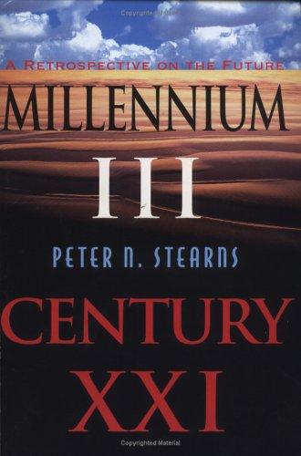 Millennium III, Century Xxi: A Retrospective On The Future