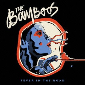 The Bamboos-Fever In The Road-2013-pLAN9 Download