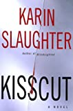 Kisscut: A Novel (Grant County)