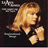 LeAnn Rimes You Light Up My Life: Inspirational Songs