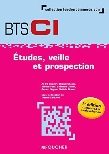 Etudes, veille et prospection BTS 1re année - 3e édition