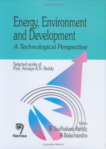 Energy, Environment And Development: A Technological Perspective