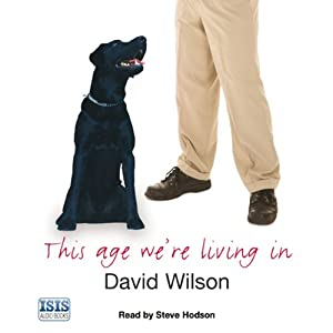 This Age We're Living In | [David Wilson]
