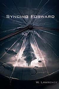 (FREE on 11/16) Syncing Forward by W. Lawrence - http://eBooksHabit.com