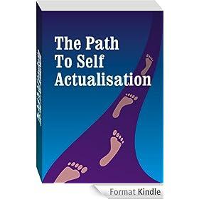 Self Actualization: Maslow Self Actualization (English Edition)