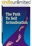 Self Actualization: Maslow Self Actualization