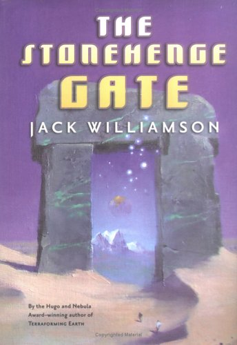 The Stonehenge Gate, Jack Williamson