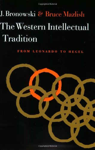 Western Intellectual Tradition: From Leonardo to Hegel