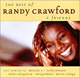 echange, troc Randy Crawford - Best of Randy Crawford & Friends