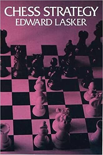 Chess Strategy (Dover Chess) written by Edward Lasker