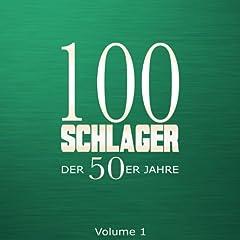 100 Schlager der 50er Jahre, Vol. 1