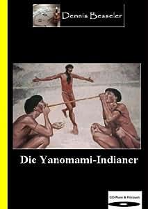 Die Yanomami-Indianer (CD-ROM+Hörbuch)