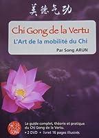 Le Chi Gong de la Vertu