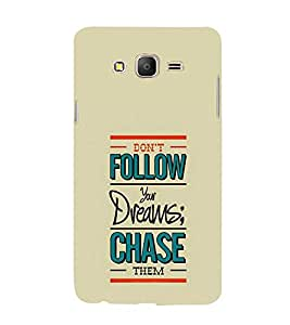 Don't Follow Your Dreams 3D Hard Polycarbonate Designer Back Case Cover for Samsung Galaxy On5 Pro :: Samsung Galaxy ON 5 Pro