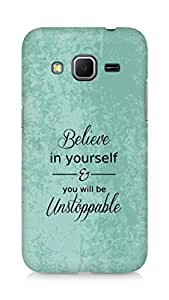 AMEZ believe in yourself and you will be unstoppable Back Cover For Samsung Galaxy Core Prime