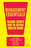 Management Essentials: Exclusive Excerpts from the Creating Success Series