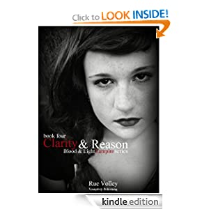 Clarity and Reason (Blood and Light Vampire Series)
