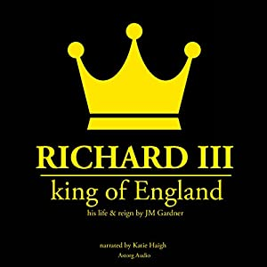Richard III, King of England Audiobook