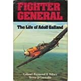 Fighter General Adolf Galland
