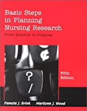Basic Steps In Planning Nursing Research From Question To Proposal by Marilynn J. Wood