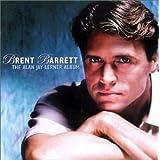 The Alan Jay Lerner Album ~ Brent Barrett