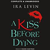 A Kiss before Dying | [Ira Levin]