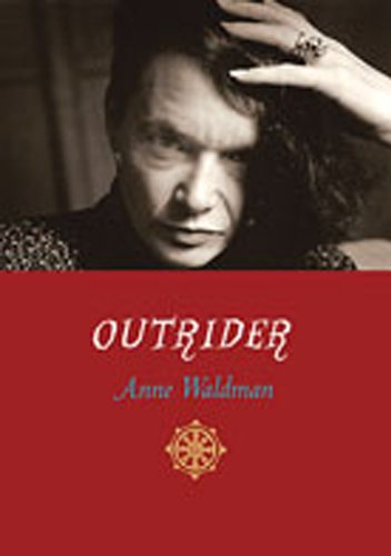 Outrider: Essays, Poems, Interviews