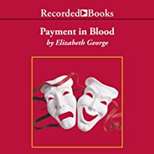 Payment in Blood | Livre audio Auteur(s) : Elizabeth George Narrateur(s) : Davina Porter