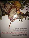 Peter and the Wolf (0670549193) by Sergei Prokofiev