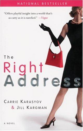 The Right Address: A Novel