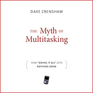 The Myth of Multitasking Audiobook