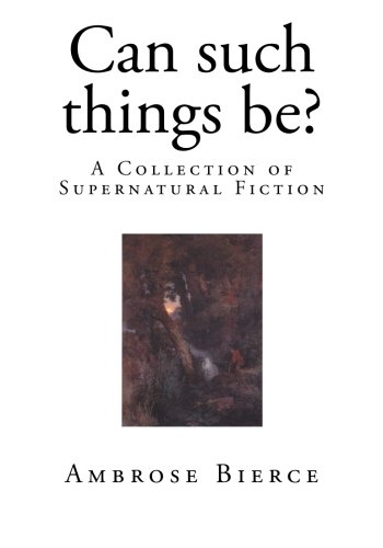 Can such things be?: A Collection of Supernatural Fiction PDF