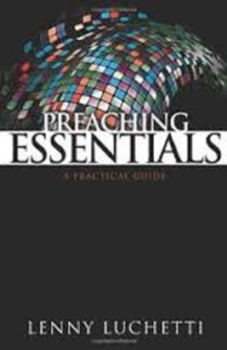 Preaching Essentials A Practical Guide089859202X