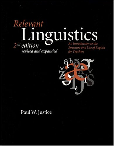 Relevant Linguistics: An Introduction to the Structure...